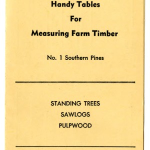 Handy tables for measuring farm timber: No. 1 southern pines (Extension Folder No. 74, Reprint)