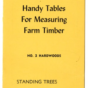 Handy tables for measuring farm timber: No. 2 hardwoods (Extension Folder No. 75, Revised)