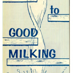 Steps to good milking (Extension Folder 99, Revised)