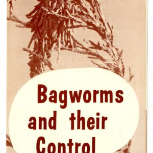 Bagworms and their control (Extension Folder No. 147, Revised)