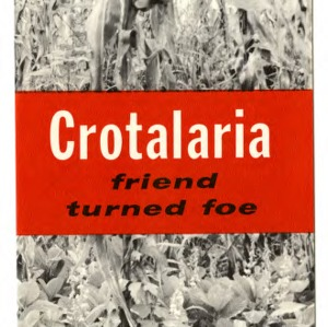 Crotalaria: friend turned foe (Extension Folder No. 186, Revised)