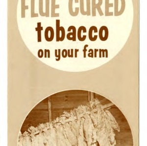Storing flue cured tobacco on your farm (Extension Folder No. 246)