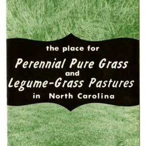 The places for perennial pure grass and legume-grass pastures in North Carolina (Extension Folder No. 255)