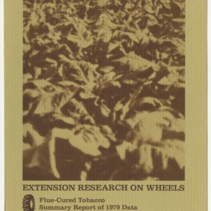 Extension research on wheels: flue-cured tobacco summary report of 1979 data (AG-191)