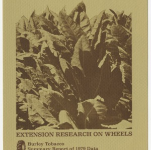 Extension research on wheels: burley tobacco summary report of 1979 data (AG-192)