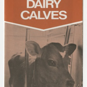 A guide to raising dairy calves (AG-194)
