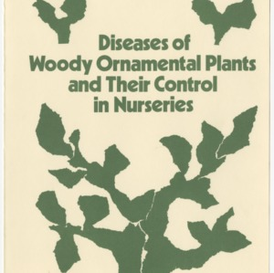 Diseases of woody ornamental plants and their control in nurseries (Agricultural Extension Publication 286)