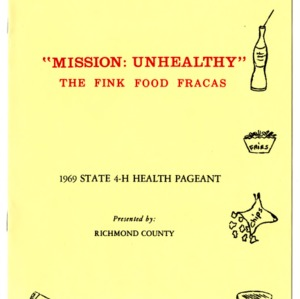 State 4-H health pageant: mission: unhealthy, the fink food fracas, Presented by Richmond County ; William Neal Reynolds Coliseum, Raleigh, North Carolina, July 29, 1969