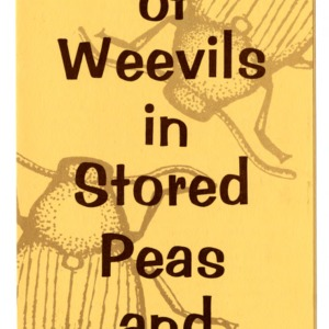 Control of weevils in stored peas and beans (Extension Folder 180)