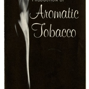 Production of aromatic tobacco (Folder 194-61)