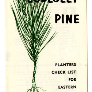 Loblolly pine: Planters check list for eastern North Carolina (Folder 196)
