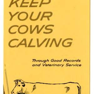 Keep your cows calving through good records and veterinary service (Extension Folder 205)