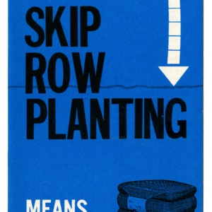 Skip row planting means more cotton (Extension Folder 232)