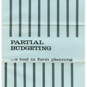 Partial budgeting ... A tool in farm planning (Folder 238)
