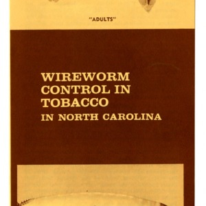 Wireworm control in tobacco in North Carolina (Extension Folder 249, Revised)