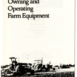 Costs of owning and operating farm equipment (Agricultural Extension Publication 270)