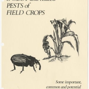 Insect and related pests of field crops: Some important, common and potential pests in North Carolina (Agricultural Extension Publication 271)