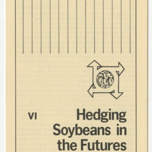 Hedging soybeans in the futures market (Agricultural Extension Publication 285-6, Reprint) (Formerly Leaflet No. 197-VI)