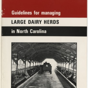 Guidelines for managing large dairy herds in North Carolina (Agricultural Extension Publication 291, Revised) (Formerly Misc. Ext. Pubication 88)