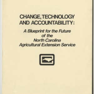 Change, Technology, and Accountability: A blueprint for the future of the North Carolina Agricultural Extension Service (AG-28)