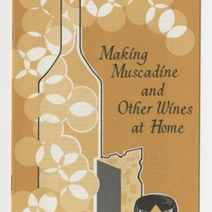 Making muscadine and other wines at home (AG-32, Reprint)