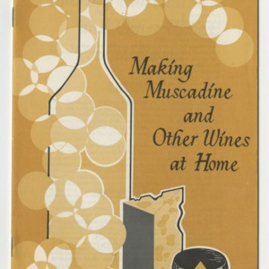 Making muscadine and other wines at home (AG-32, Revised)