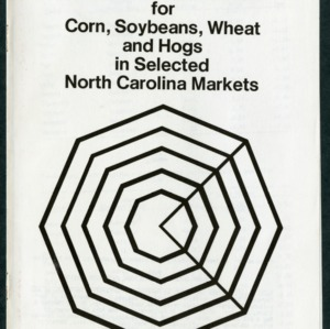 Basis Tables and Charts for Corn, Soybeans, Wheat and Hogs in Selected North Carolina Market (AG-90, Revised)
