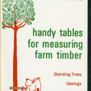 Handy tables for measuring farm timber, No. 1 Pine (AG-119, Reprint) (Formerly folder 85)