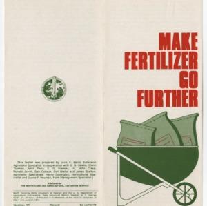Make Fertilizer Go Further (Leaflet No. 179, Revised)