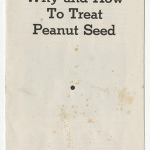 Why and How to Treat Peanut Seed (War Series Extension Bulletin No. 18)