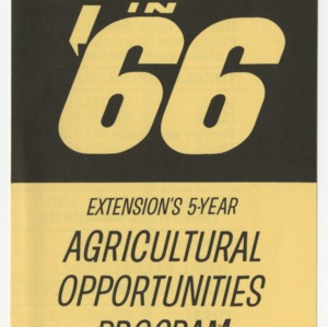 1.6 in '66: Extension's 5-Year Agricultural Opportunities Program