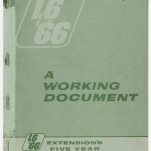 1.6 in '66: Extension's 5-Year Agricultural Opportunities Program, A Working Document