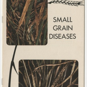 Small Grain Diseases (Extension Circular No. 347, Reprint)