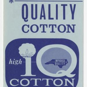 Improved Quality Cotton - High IQ Cotton Program for North Carolina (Leaflet No. 132)