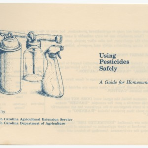 Using Pesticides Safely -- A Guide for Homeowners 1955-1956 (Revised)
