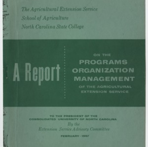 A Report on the Programs, Organization, Management of the Agricultural Extension Service 1957 February