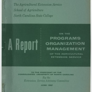 A Report on the Programs, Organization, Management of the Agricultural Extension Service 1957 June