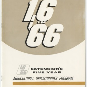 1.6 in '66: Extension's Five Year Agricultural Opportunities Program May 1962