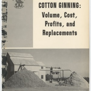 Cotton Ginning: Volume, Cost, Profits, and Replacements