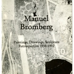 Manuel Bromberg: Paintings, Drawings, Sculpture Retrospective, 1938-1992