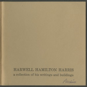 Harwell Hamilton Harris, a collection of his writings and buildings, Student Publications of the School of Design, North Carolina State of the University of North Carolina at Raleigh, Volume 14, Number 5
