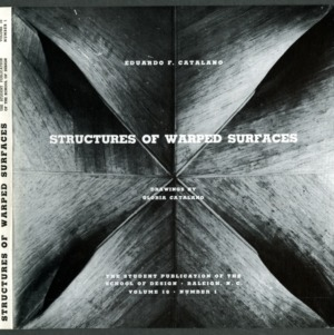 Structures of Warped Surfaces, The Student Publication of the School of Design, Raleigh, N.C., Volume 10, Number 1