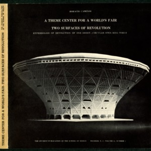 A Theme Center for a World's Fair, Two Surfaces of Revolution: Hyperboloid of Revolution of One Sheet--Circular Open Ring Torus