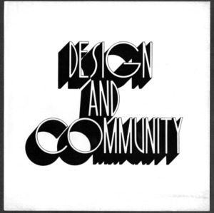 Design and Community, Student Publication of the School of Design, Volume 19, Number 2