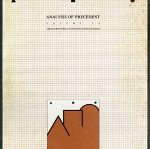 Analysis of Precedent, The Student Publication of the School of Design, Volume 28