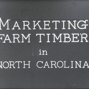Marketing Farm Timber in North Carolina filmstrip