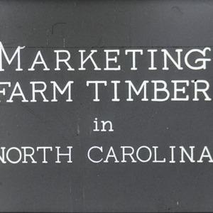 Marketing Farm Timber in North Carolina filmstrip